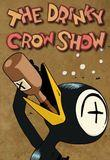 Watch The Drinky Crow Show Online