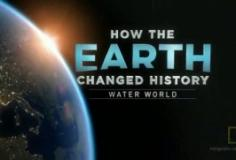 How the Earth Changed History S01E05