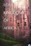 Watch Lost Kingdoms of Africa Online
