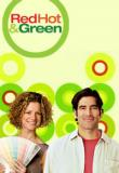 Watch Red Hot and Green