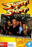 Watch Swift and Shift Couriers