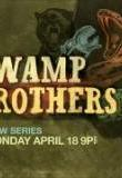 Watch Swamp Brothers