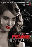 Watch Femme Fatales