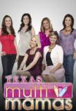 Watch Texas Multi Mamas