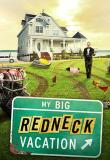 Watch My Big Redneck Vacation