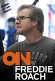 Watch On Freddie Roach