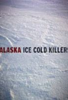 Alaska: Ice Cold Killers S05E08