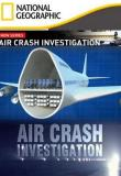 Watch Air Crash Investigation
