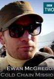 Watch Ewan Mcgregor: Cold Chain Mission Online