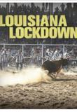 Watch Louisiana Lockdown