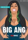 Watch Big Ang