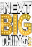 Watch The Next Big Thing: Ny