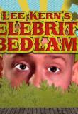 Watch Celebrity Bedlam
