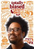Watch Totally Biased With W Kamau Bell