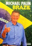 Watch Brazil With Michael Palin