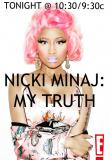 Watch Nicki Minaj: My Truth