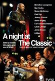 Watch A Night At The Classic