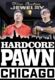 Watch Hardcore Pawn: Chicago