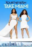 Watch Kourtney & Kim Take Miami