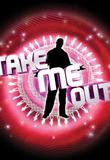 Watch Take Me Out Online