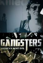 Gangsters: America's Most Evil S03E09