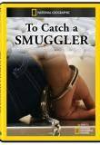 Watch To Catch a Smuggler Online