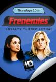 Watch Frenemies Online