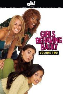 Watch Girls Behaving Badly Online
