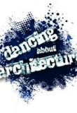 Watch Dancing About Architecture Online