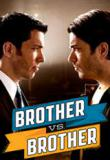 Watch Brother vs. Brother