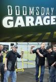Watch Doomsday Garage