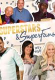 Watch Superstars and Superfans