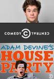 Watch Adam Devine's House Party