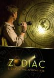 Watch Zodiac: Signs of the Apocalypse
