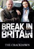Watch Break-in Britain - The Crackdown