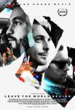 Watch Leave The World Behind: Swedish House Mafia's Final Tour