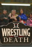 Watch Wrestling with Death