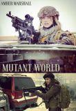 Watch Mutant World