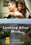 Watch Looking After Mum - A Children in Need Special