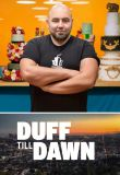 Watch Duff Till Dawn