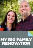 Watch Your Big Family Renovation