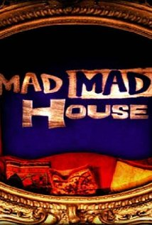 Watch Mad Mad House