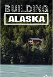 Watch Building Alaska Online