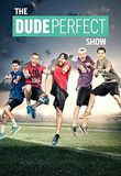 Watch The Dude Perfect Show Online