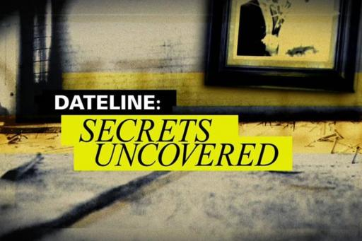Dateline: Secrets Uncovered S08E20