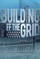 Building Off the Grid S08E11