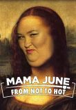 Watch Mama June from Not to Hot Online