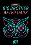 Watch Celebrity Big Brother After Dark Online