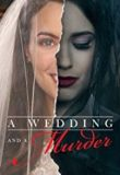 Watch A Wedding and a Murder Online