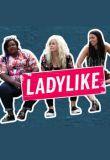 Watch Ladylike Online
